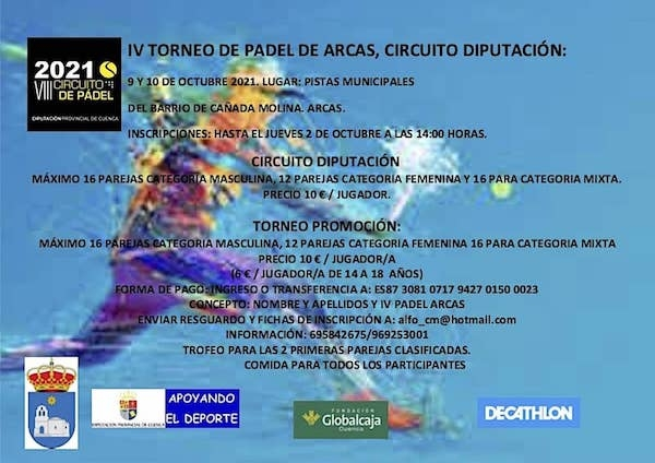 IV TORNERO DE PADEL ARCAS, CIRCUITO DE DIPUTACI�N.